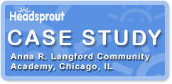 Anna R. Langford Community Academy, Chicago, IL, Case Study
